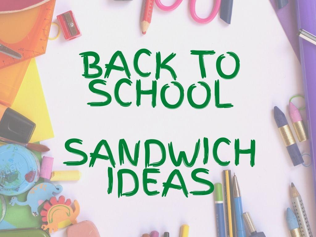 sandwich ideas